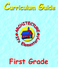 Architecture: It's Elementary!—First Grade Unit