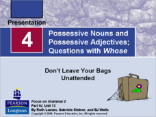 Possessive Nouns and Possessive Adjectives; Questions with Whose Presentation