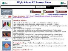 TGFU Grid Ultimate Frisbee/Sports Reporter Podcast Instructional Sequence Lesson Plan