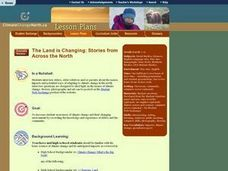 The Land is Changing: Stories from Across the North Lesson Plan