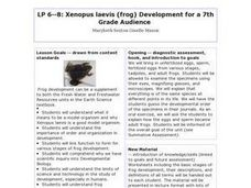 LP 6--8: Xenopus laevis (frog) Development for a 7th Grade Audience Lesson Plan