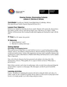 Sharing Stories; Discovering Cultures Lesson 4: Stories of Heroes Lesson Plan