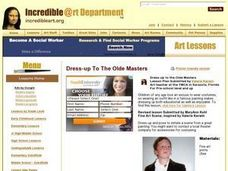 Dress-up to the Olde Masters Lesson Plan