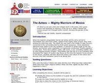 The Aztecs - Mighty Warriors of Mexico Lesson Plan