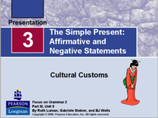 The Simple Present: Affirmative and Negative Statements Presentation