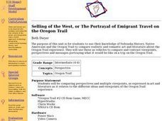 Selling of the West, or The Portrayal of Emigrant Travel on the Oregon Trail Lesson Plan