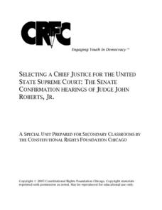 Selecting a Chief Justice For The United States Supreme Court: The Senate Confirmation Hearings of Judge John Roberts, Jr. Lesson Plan