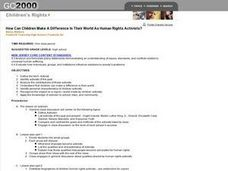 How Can Children Make A Difference In Their World As Human Rights Activists? Lesson Plan