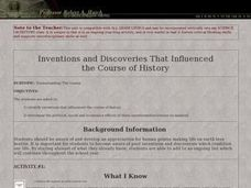Inventions and Discoveries That Influenced the Course of History Lesson Plan