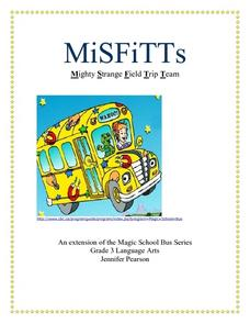 MiSFiTTs: Mighty Strange Field Trip Team Lesson Plan