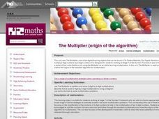 The Multiplier (origin of the algorithm) Lesson Plan