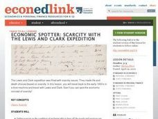 Economic Spotter: Lewis and Clark's Expedition Faces Scarcity Lesson Plan