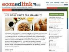 Economics: Hey, Mom!  What's for Breakfast? Lesson Plan