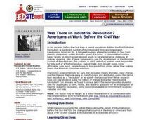 Was There an Industial Revolution? Americans at Work Before the Civil War Lesson Plan