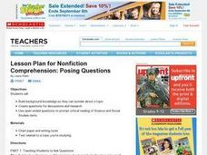 Lesson Plan for Nonfiction Comprehension: Posing Questions Lesson Plan