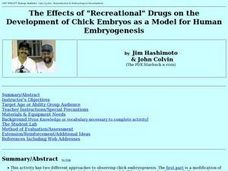 "The Effects of ""Recreational"" Drugs on the Development of Chick Embryos as a Model for Human Embryogenesis Lesson Plan"