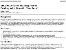 Ethical Decision Making Model-Dealing with Genetic Disorders Lesson Plan
