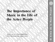 The Importance of Music in the Life of the Aztec People Lesson Plan