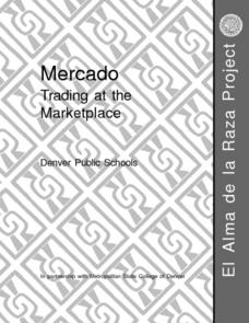 Mercado Trading at the Marketplace Lesson Plan