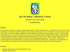 Get the Skinny!  Summarize a Story! Lesson Plan
