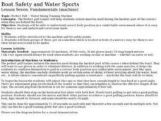 Boat Safety and Water Sports - Lesson 7 - Fundamentals (machine) Lesson Plan