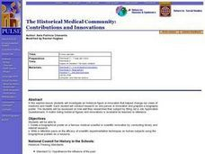 The Historical Medical Community: Contributions and Innovations Lesson Plan