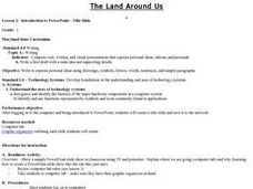 The Land Around Us - Lesson 2 - PowerPoint-Title Slide Lesson Plan