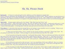 Sh, Sh, Please Hush Lesson Plan