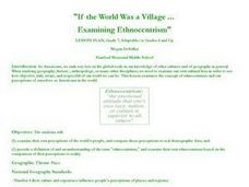 If the World Was a Village...Examining Ethnocentrism Lesson Plan