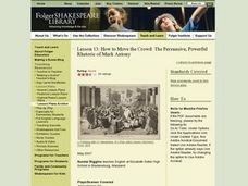 How to Move the Crowd: The Persuasive, Powerful Rhetoric of Mark Antony -Folger Shakespeare Library Lesson Plan