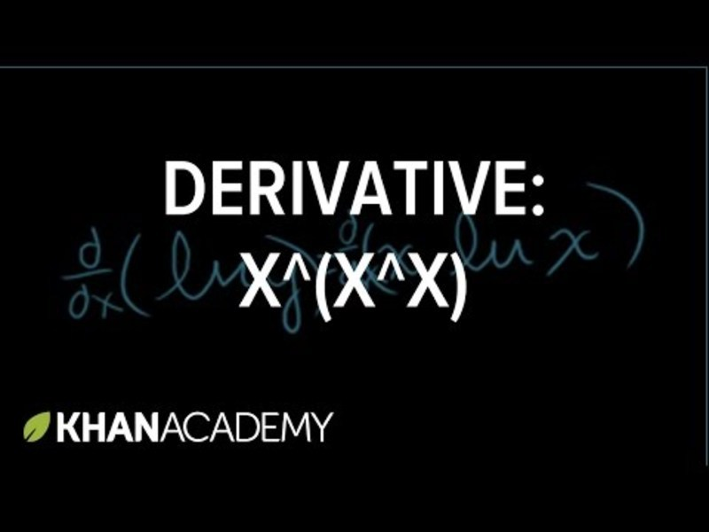 Calculus: Derivative of x^(x^x) Video