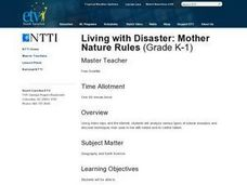 Living with Disaster: Mother Nature Rules Lesson Plan