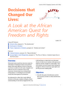 Decisions That Changed Our Lives: A Look At the African American Quest for Freedom and Rights Lesson Plan