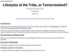 Lifestyles of the Tribe, or Tomorrowland? Lesson Plan