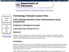 Biology Decision Case Presentations Using PowerPoint Lesson Plan