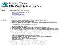 Reciprocal Teaching:  Eddie Miranda Looks at New York Lesson Plan