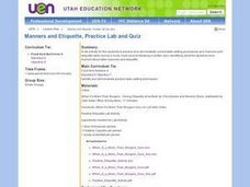 Manners and Etiquette, Practice Lab and Quiz Lesson Plan