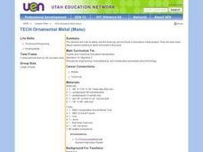 TECH:Ornamental Metal (Manu) Lesson Plan