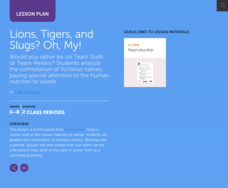 Lions, Tigers, and Slugs? Oh, My! Lesson Plan