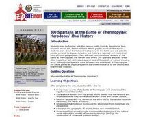 300 Spartans at the Battle of Thermopylae: Herodotus? Real History Lesson Plan