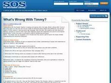 What's Wrong With Timmy? Lesson Plan