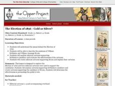 The Election of 1896 - Gold or Silver? Lesson Plan