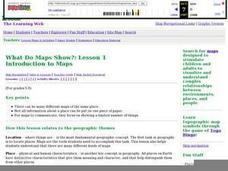 What Do Maps Show?: Lesson 1 Introduction to Maps Lesson Plan