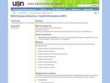 BUS: Disease Detective- Health Informatics Lesson Plan