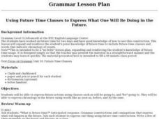 Using Future Time Clauses to Express What One Will Be Doing in the Future. Lesson Plan