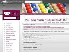 Place Value Practice (Tenths and Hundredths) Lesson Plan