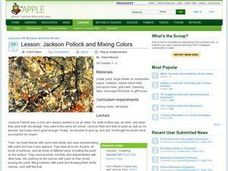 Jackson Pollock and Mixing Colors Lesson Plan