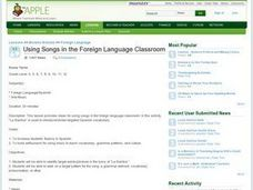 Using Songs in the Foreign Language Classroom Lesson Plan