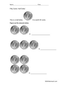 Fifty Cents: Half Dollar Worksheet