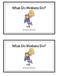 What Do Mothers Do?-- Full Color Copy Printables & Template